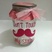 dont touch my stache jar.